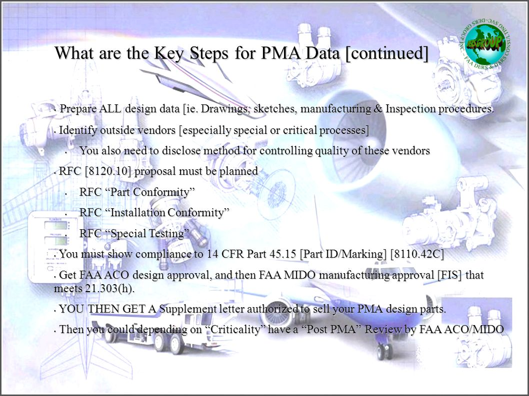 What are the Key Steps for PMA Data [continued]
